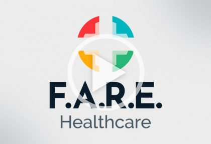 F.A.R.E. Healthcare Overview